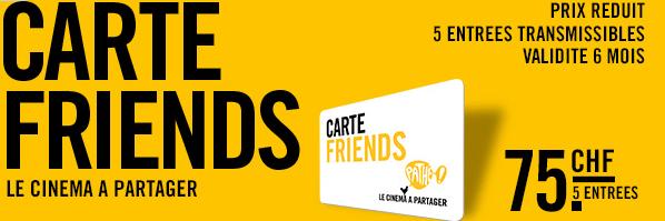 Carte Friends - Pathé cinéma