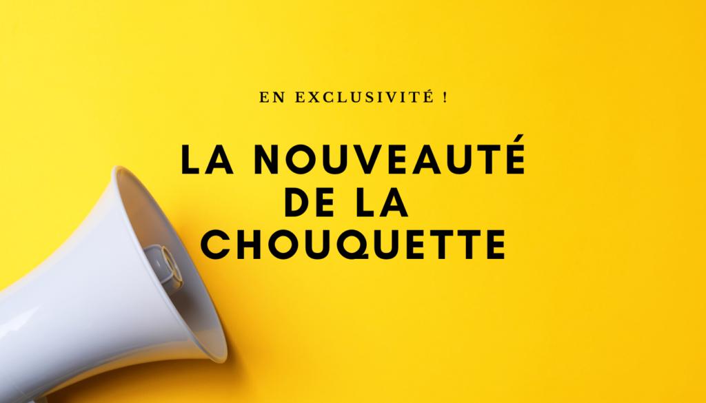 nouveaute-lachouquette.ch