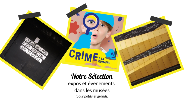 Sélection-expositions-evenemets-culturels-musee-enfant-adultes-2021